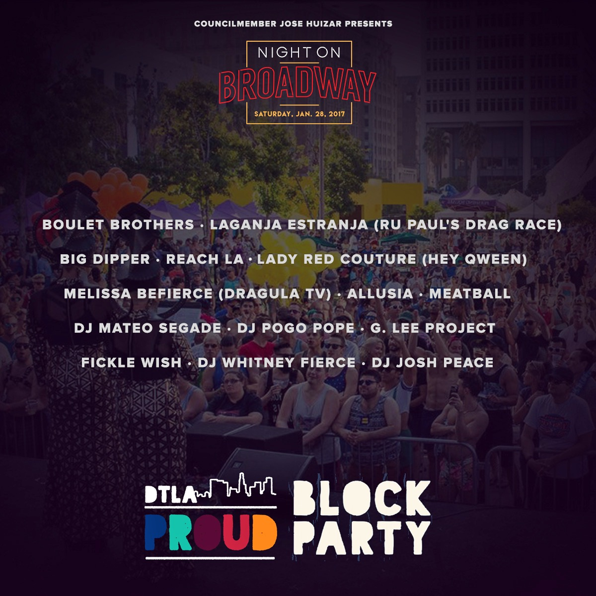 DTLA Proud Block Party Lineup and Volunteer Opportunities